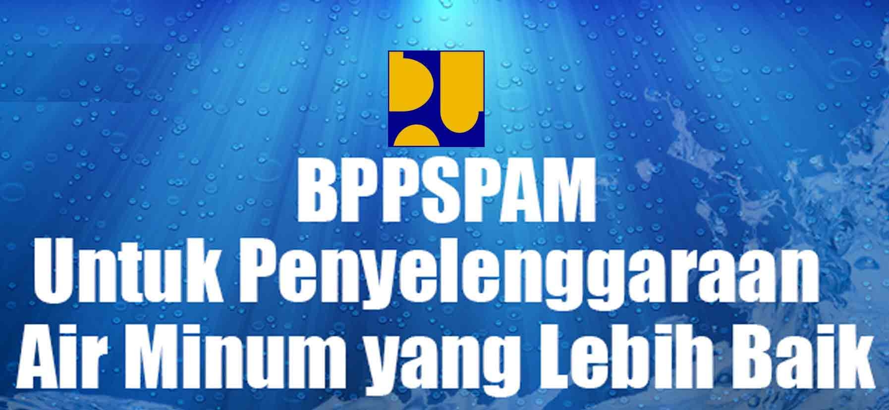 BPPSPAM Dibubarkan Pembinaan PDAM di Bawah Ditjen Cipta Karya